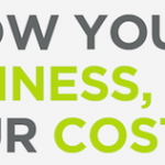 <b>Grow Your Business, Not Your Costs</b>