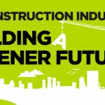 <b>Are UK construction companies really committed to greener and cleaner?</b>