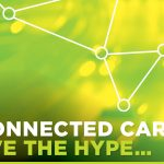 <b>The connected car - believe the hype...</b>